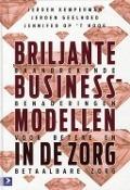 Bekijk details van Briljante businessmodellen in de zorg