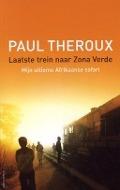 Bekijk details van Laatste trein naar Zona Verde