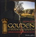 Bekijk details van Gouden Middeleeuwen