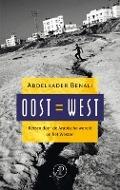 Bekijk details van Oost= West