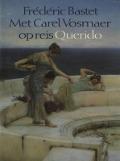 Bekijk details van Met Carel Vosmaer op reis