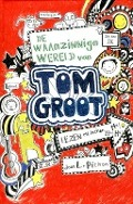 Bekijk details van De waanzinnige wereld van Tom Groot