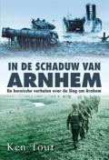 Bekijk details van In de schaduw van Arnhem