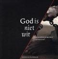 Bekijk details van God is niet wit
