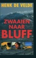 Bekijk details van Zwaaien naar Bluff