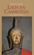 Bekijk details van Reizen door Laos en Cambodja met Dolf de Vries