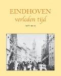 Bekijk details van Eindhoven verleden tijd