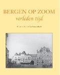 Bekijk details van Bergen op Zoom verleden tijd