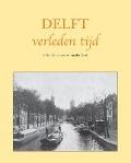 Bekijk details van Delft verleden tijd