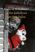 Bekijk details van Paulus de Boskabouter, of Het dubbelleven van Jean Dulieu
