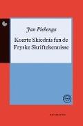 Bekijk details van Koarte skiednis fan de Fryske skriftekennisse