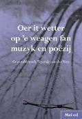 Bekijk details van Oer it wetter op 'e weagen fan muzyk en poëzij