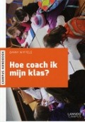Bekijk details van Hoe coach ik mijn klas?