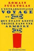 Bekijk details van L'extraordinaire voyage du fakir qui restait coincé dans un armoire Ikea