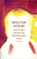Bekijk details van Hoe ik een beroemde Nederlander werd