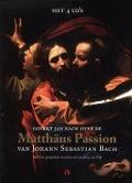 Bekijk details van Govert Jan Bach over de Matthaus Passion van Johann Sebastian Bach