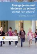 Bekijk details van Hoe ga je om met kinderen op school en met hun ouders?
