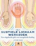 Bekijk details van Het subtiele lichaam werkboek