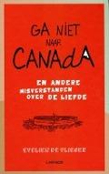 Bekijk details van Ga niet naar Canada