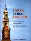 Toren versus traditie