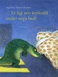 Bekijk details van Er ligt een krokodil onder mijn bed!