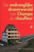 Bekijk details van De ondraaglijke droomwereld van Champa de chauffeur