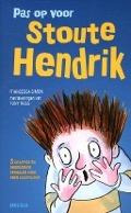 Bekijk details van Pas op voor Stoute Hendrik