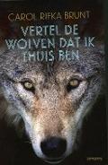 Bekijk details van Vertel de wolven dat ik thuis ben