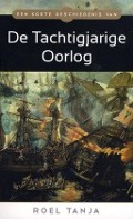 Bekijk details van Een korte geschiedenis van de Tachtigjarige Oorlog