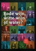 Bekijk details van Rode wijn, witte wijn of water?