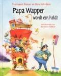 Bekijk details van Papa Wapper wordt een held!