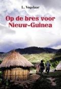 Bekijk details van Op de bres voor Nieuw-Guinea
