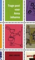 Bekijk details van Trage post voor Anna Johanna van Joke Linders