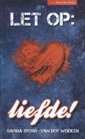 Bekijk details van Let op: liefde!