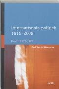 Bekijk details van Internationale politiek 1815-2005; Dl. 1