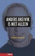 Bekijk details van Anders Breivik is niet alleen