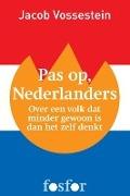 Bekijk details van Pas op, Nederlanders