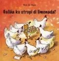 Bekijk details van Galiña ku stropi di limonada?