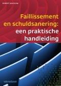 Bekijk details van Faillissement en schuldsanering: een praktische inleiding