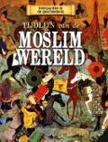 Bekijk details van Tijdlijn van de moslimwereld