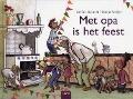 Bekijk details van Met opa is het feest