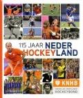 Bekijk details van 115 jaar Nederland hockeyland