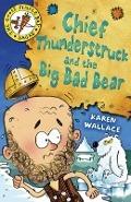Bekijk details van Chief Thunderstruck and the big bad bear