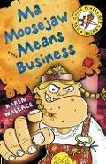 Bekijk details van Ma Moosejaw means business