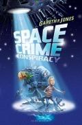 Bekijk details van Space crime conspiracy