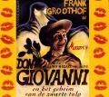 Bekijk details van Frank Groothof in Mozart's Don Giovanni en het geheim van de zwarte tulp