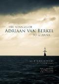 Bekijk details van The voyages of Adriaan van Berkel to Guiana
