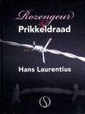 Bekijk details van Rozengeur & prikkeldraad