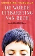 Bekijk details van De woedeuitbarsting van Beth
