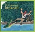 Bekijk details van Kietel nooit een krokodil